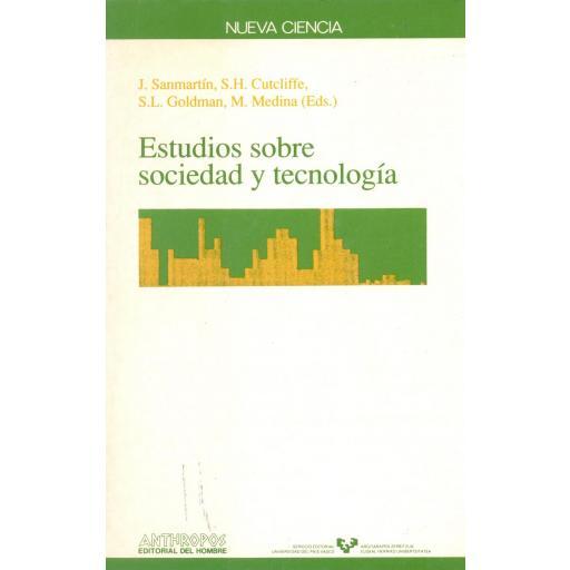 ESTUDIOS SOBRE SOCIEDAD Y TECNOLOGÍA.  Sanmartín, S; Cutcliffe, H.