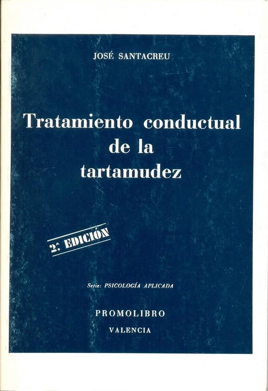 TRATAMIENTO CONDUCTUAL DE LA TARTAMUDEZ
