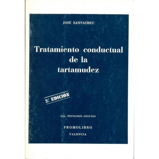 TRATAMIENTO CONDUCTUAL DE LA TARTAMUDEZ [0]
