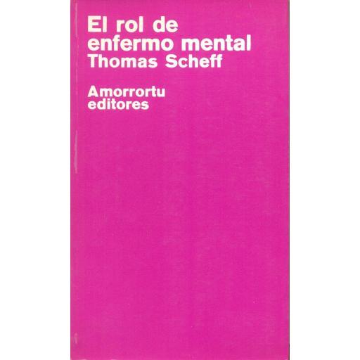EL ROL DE ENFERMO MENTAL. Scheff, T.