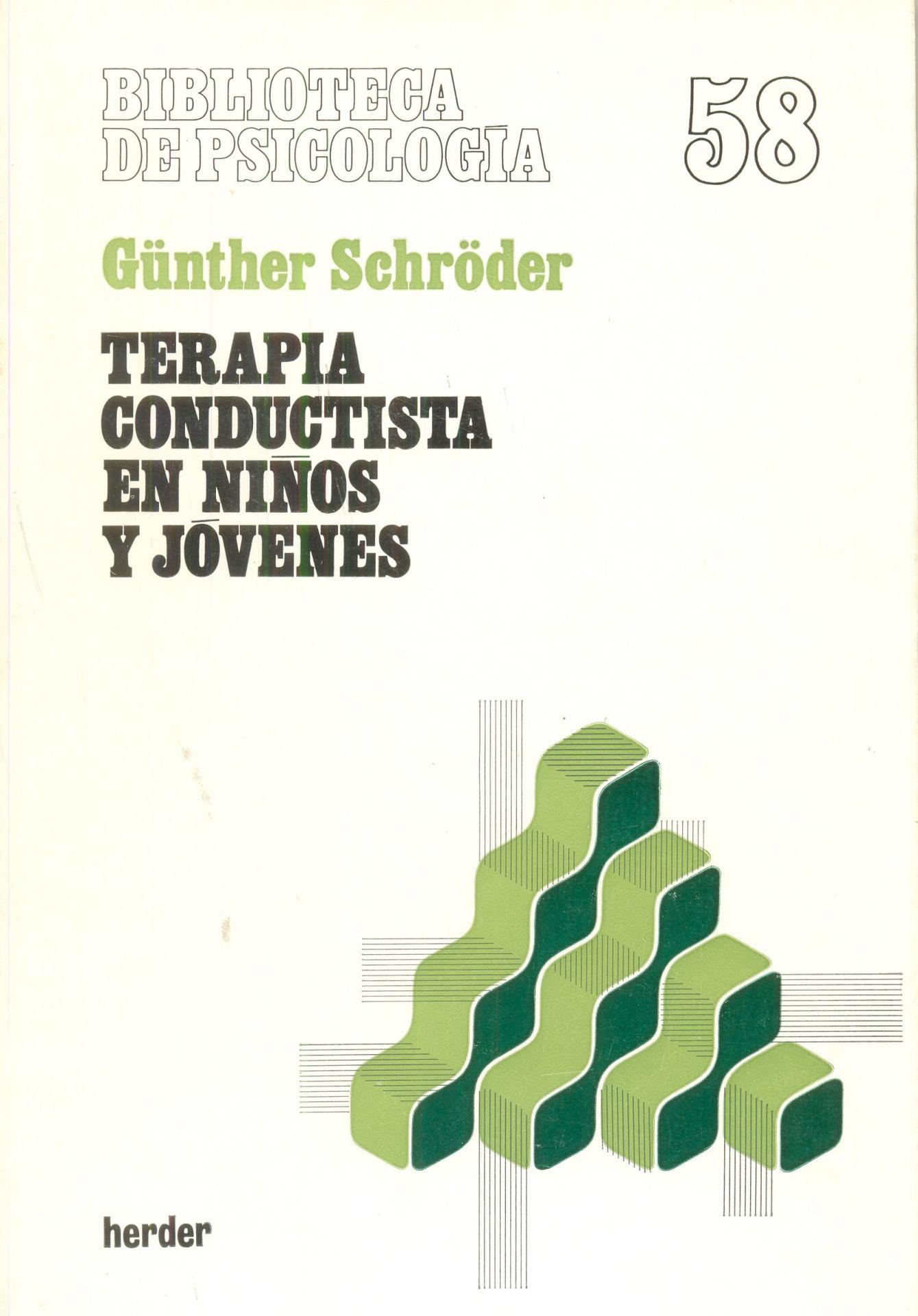 TERAPIA CONDUCTISTA EN NIÑOS JÓVENES. Schröder, G.