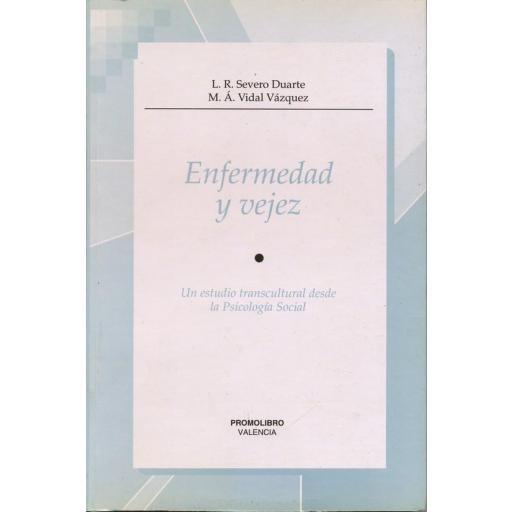 ENFERMEDAD Y VEJEZ. UN ESTUDIO TRANSCULTURAL DESDE LA PSICOLOGÍA SOCIAL