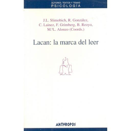 LACAN: LA MARCA DEL LEER. Slimobich, J.L.