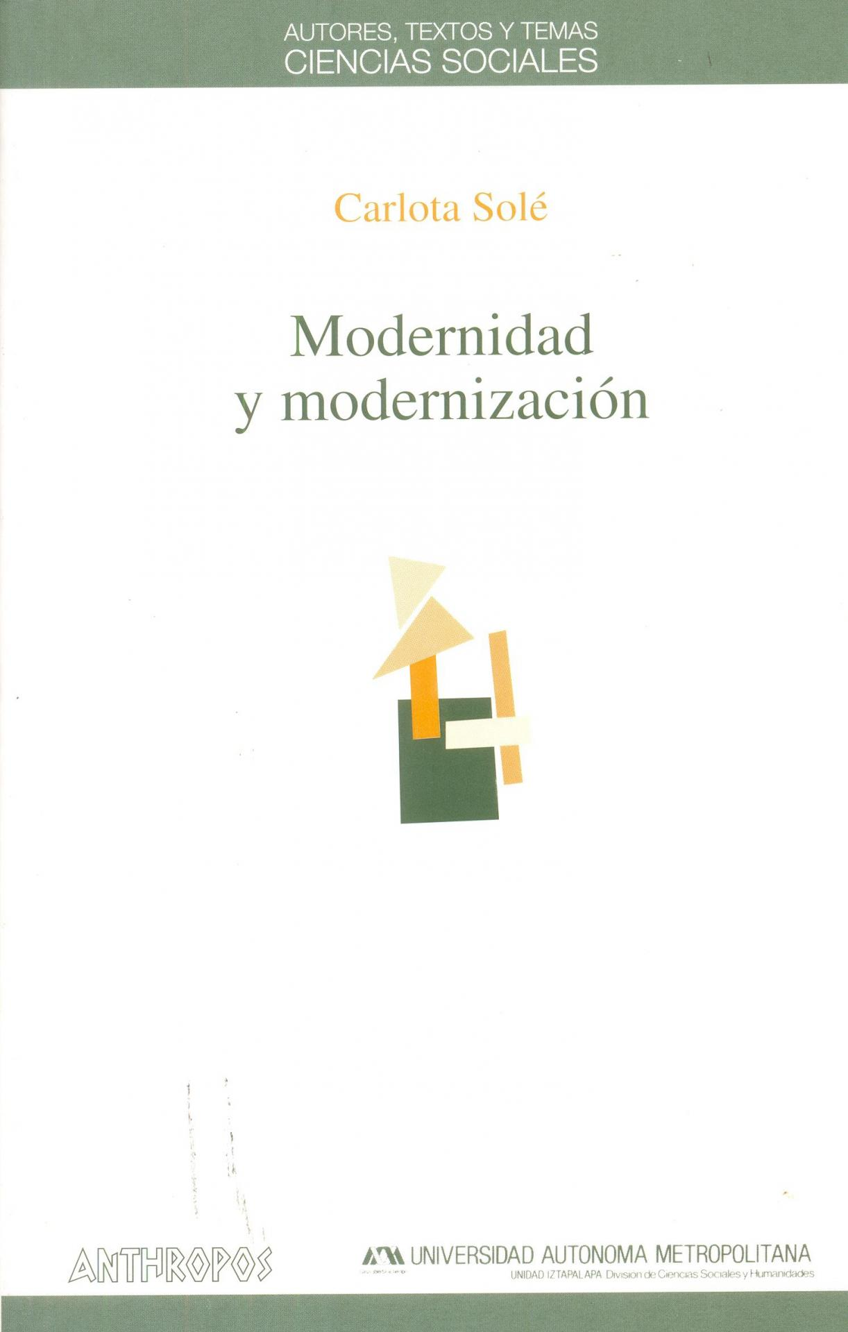 MODERNIDAD Y MODERNIZACIÓN. Solé, C.
