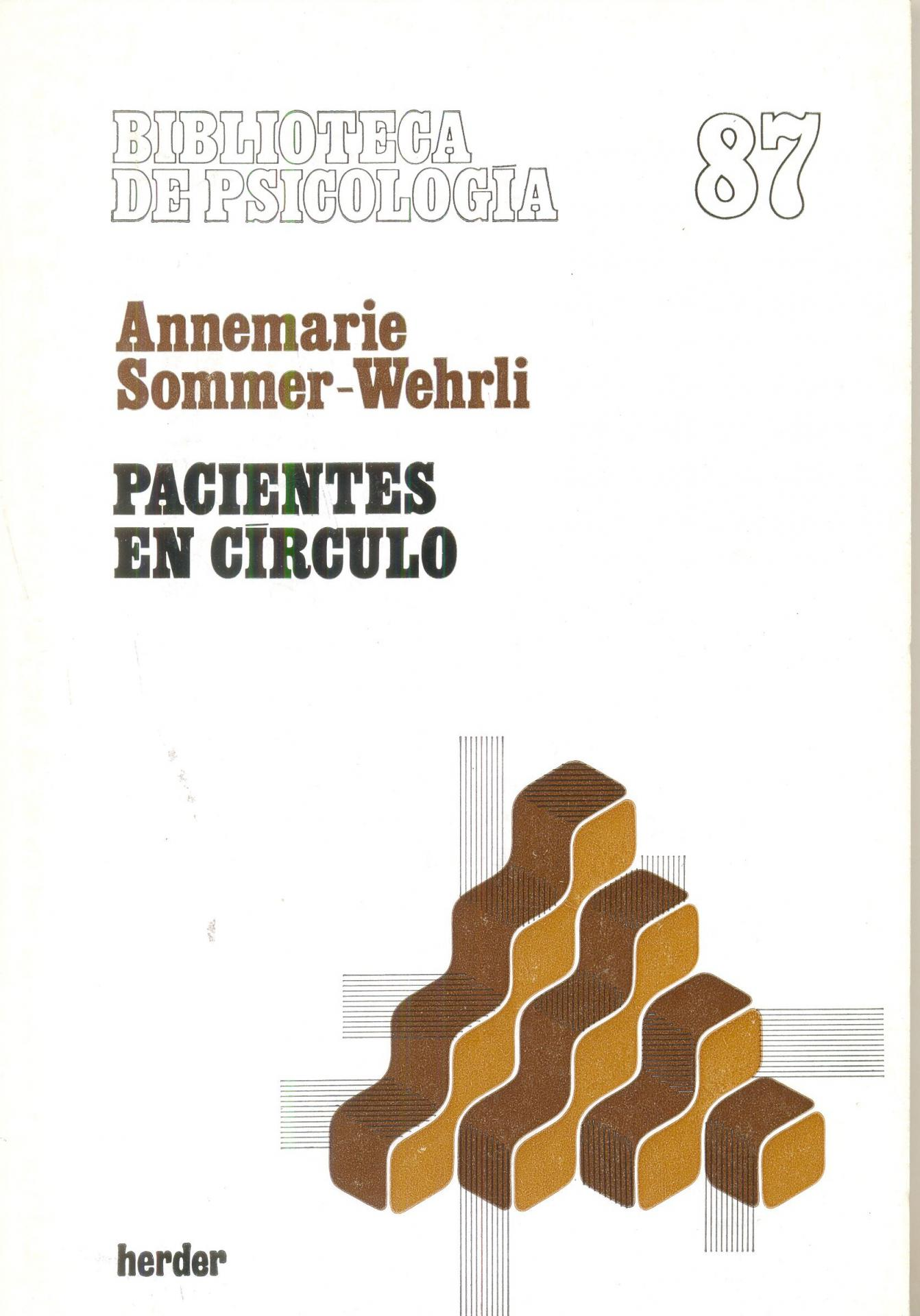 PACIENTES EN CÍRCULO. Sommer-Wehrli, A.