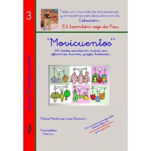 MOVICUENTOS. 66 textos escritos en móvil con aforismos, humor, juegos, historias...