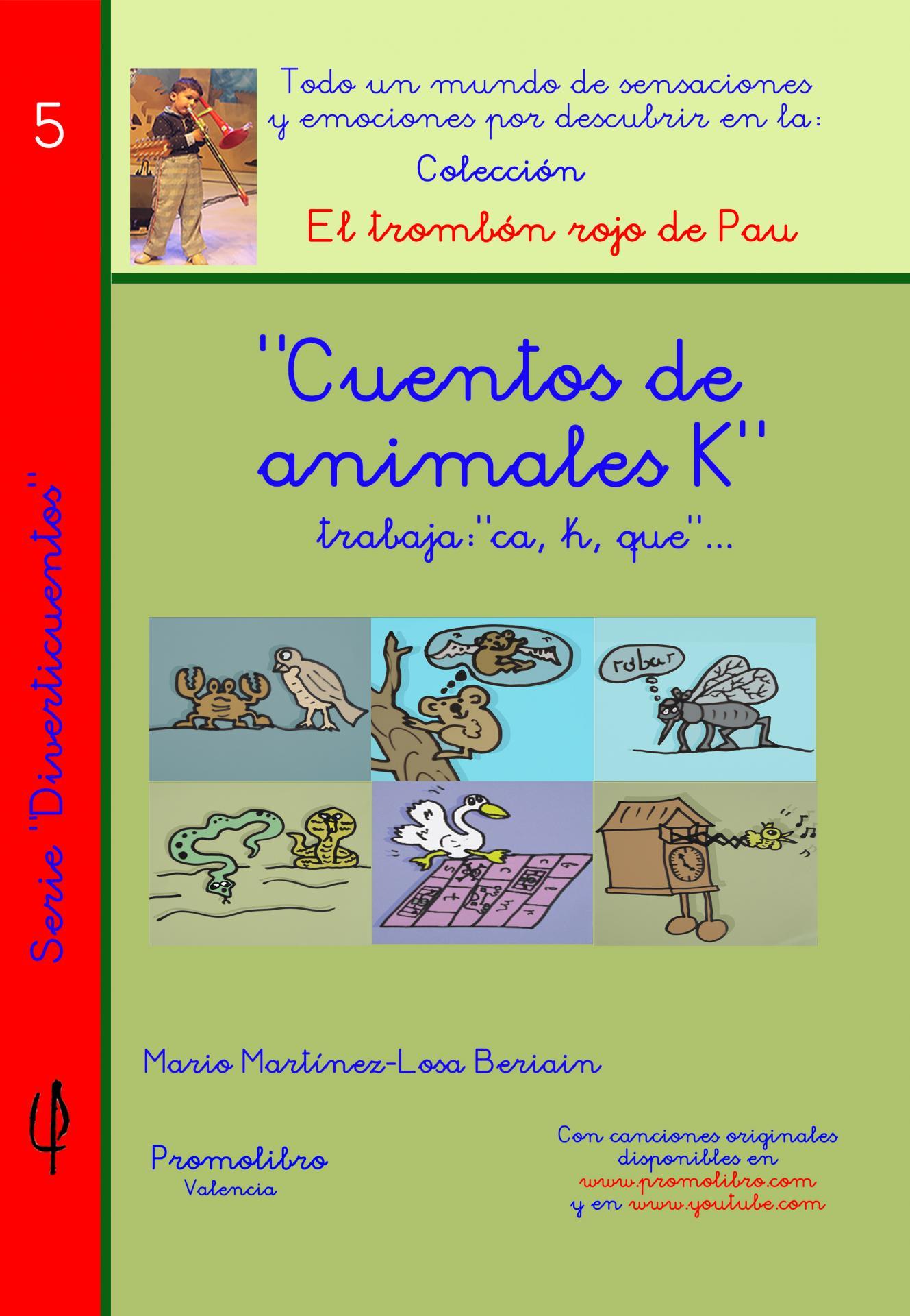 CUENTOS ANIMALES K