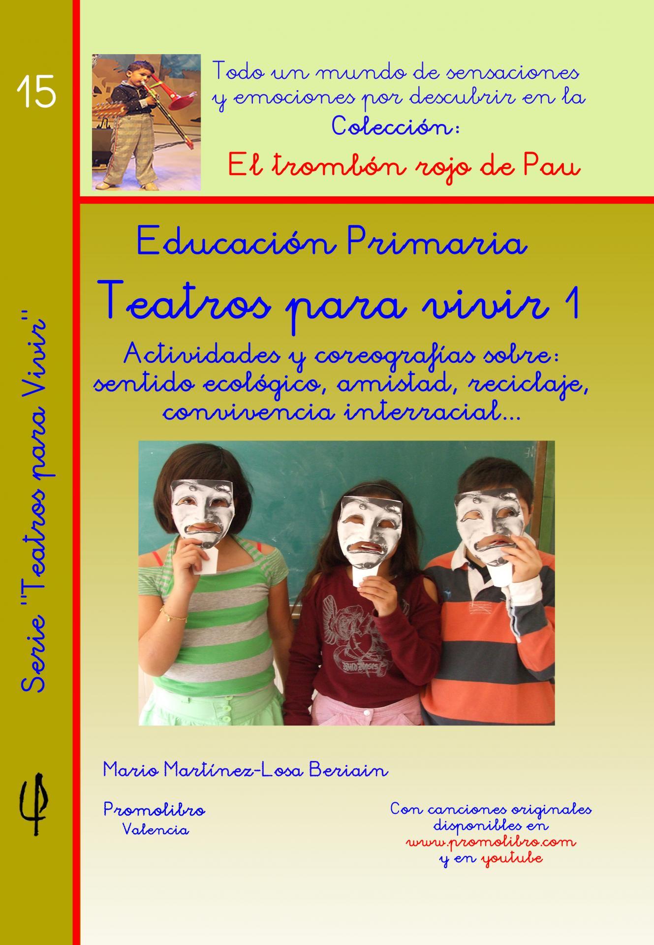 TEATROS PARA VIVIR 1. ED. PRIMARIA