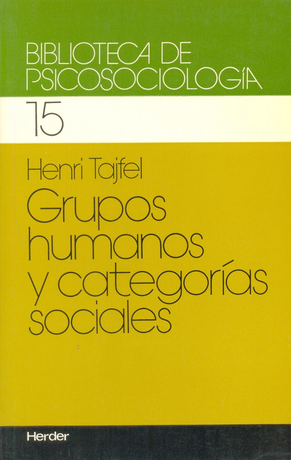 GRUPOS HUMANOS Y CATEGORÍAS SOCIALES. Tajfel, H.