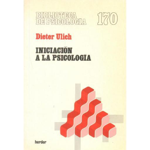 INICIACIÓN A LA PSICOLOGÍA. Ulich, D