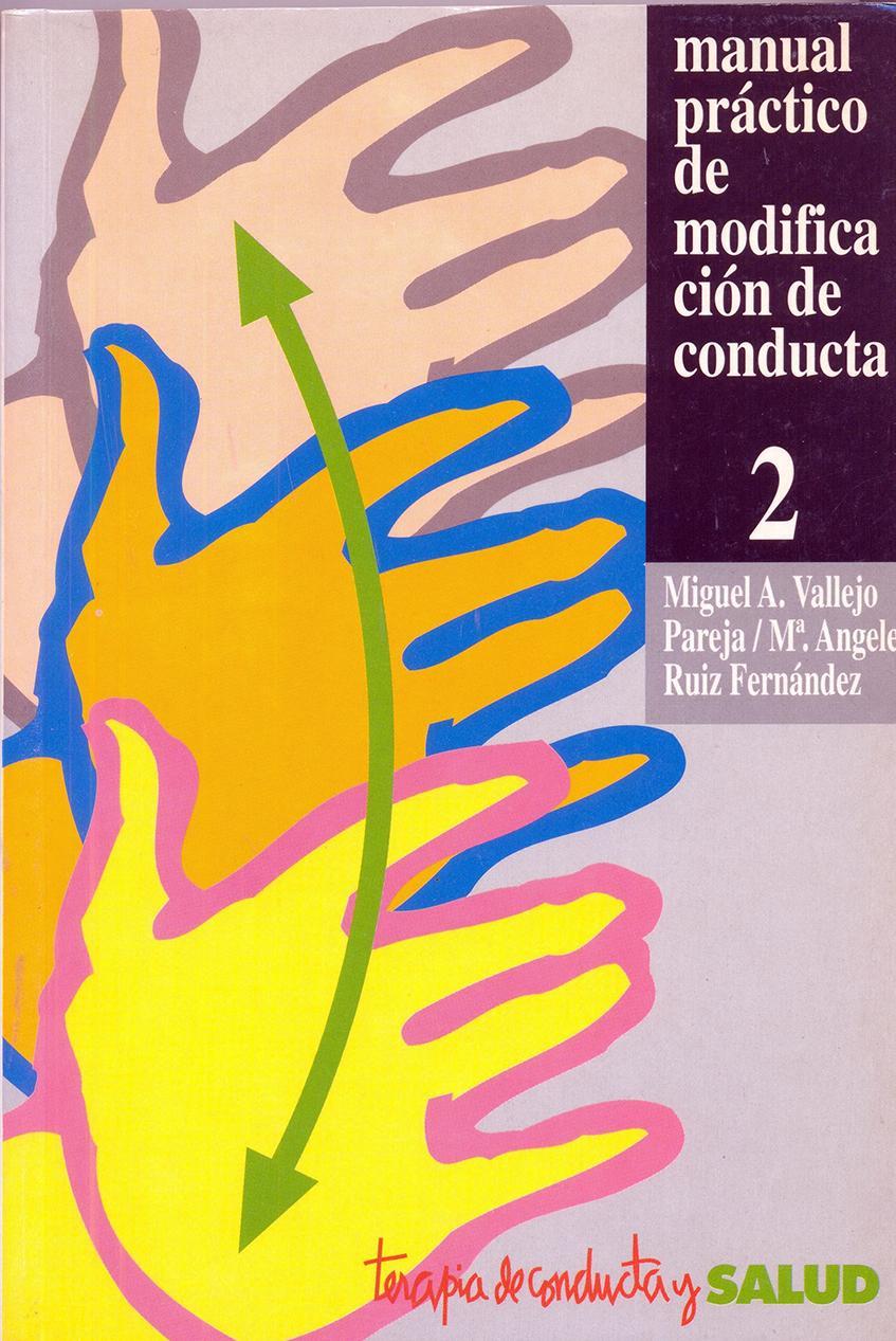 MANUAL PRÁCTICO DE MODIFICACIÓN DE CONDUCTA 2. Vallejo, M.
