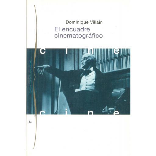 EL ENCUADRE CINEMATOGRÁFICO. Villain, D.