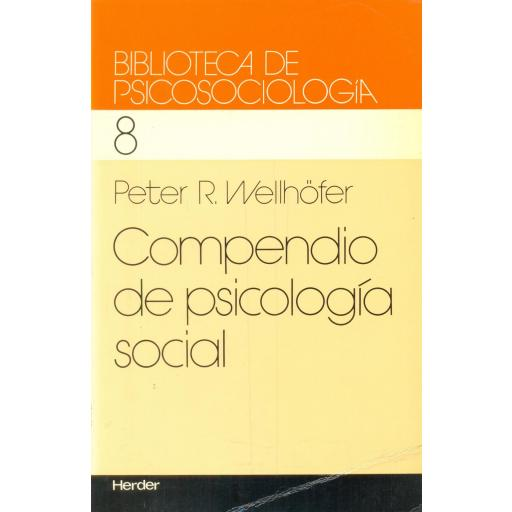 COMPENDIO DE PSICOLOGÍA SOCIAL. Welhöfer, P [0]