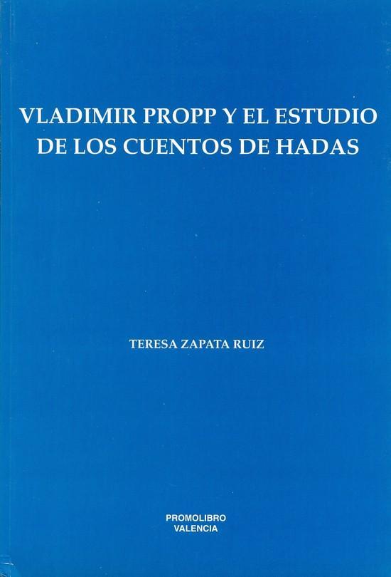 VLADIMIR PROPP Y EL ESTUDIO DE LOS CUENTOS DE HADAS
