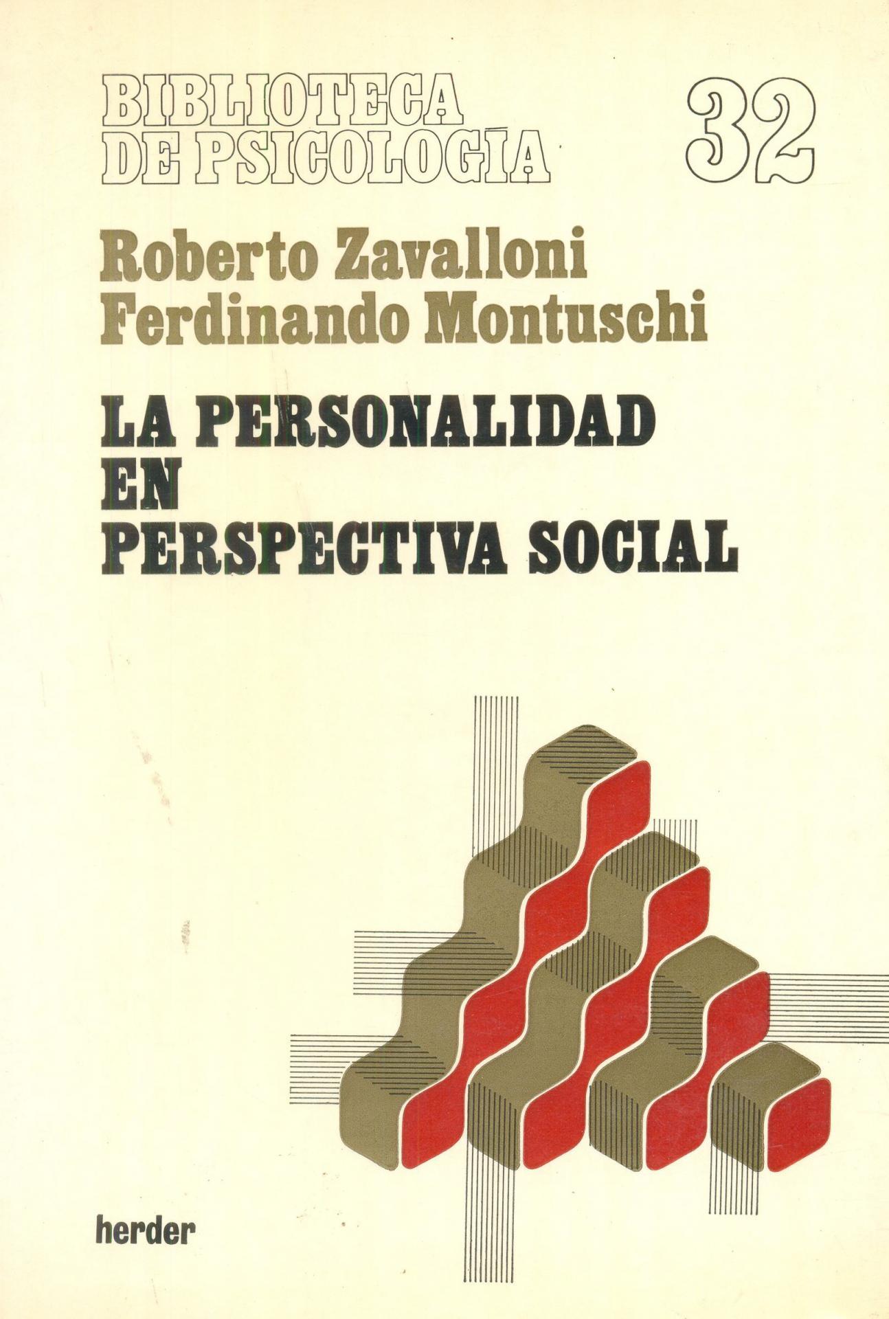 LA PERSONALIDAD EN PERSPECTIVA SOCIAL. Zavalloni, R.
