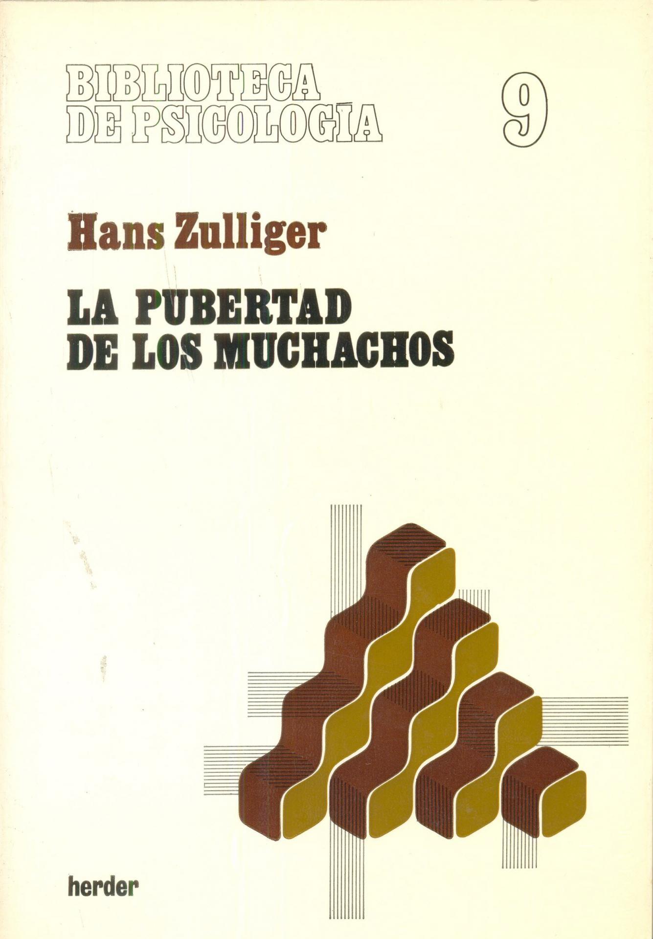 LA PUBERTAD DE LOS MUCHACHOS. Zulliger, H