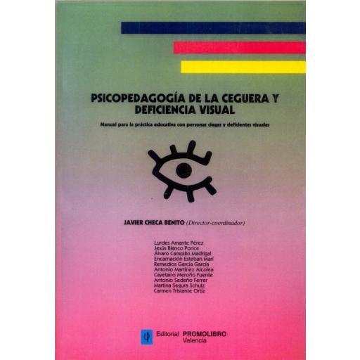 PSICOPEDAGOGÍA DE LA CEGUERA Y LA DEFICIENCIA VISUAL