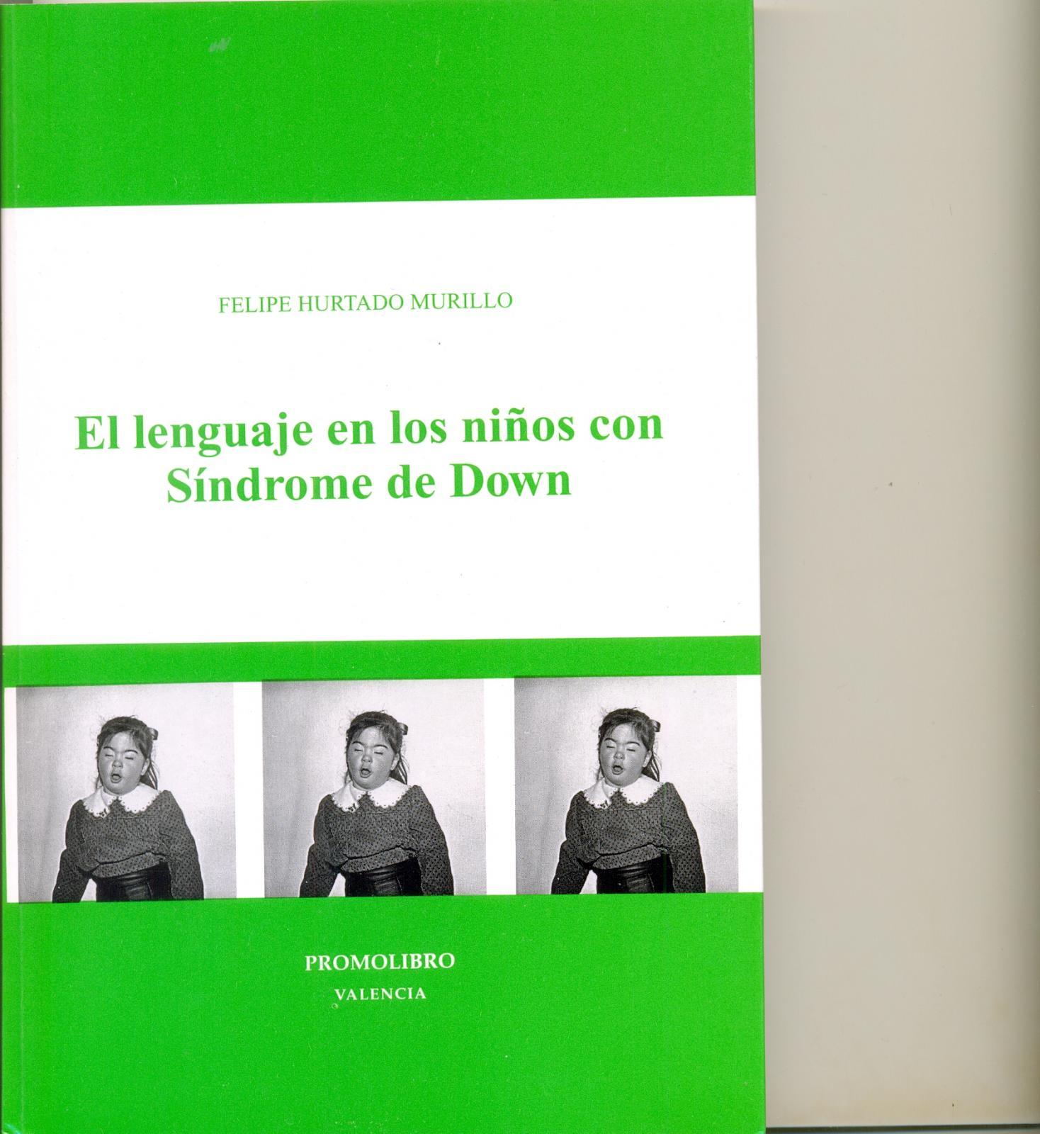 EL LENGUAJE EN LOS NIÑOS CON SÍNDROME DE DOWN
