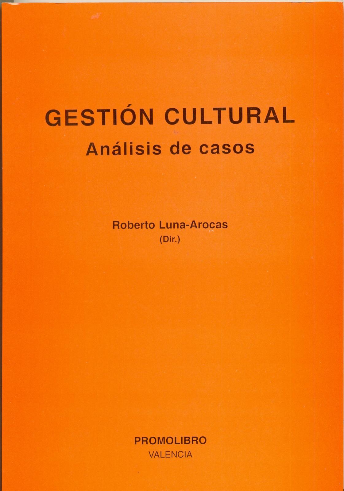 GESTIÓN CULTURAL. ANÁLISIS DE CASOS