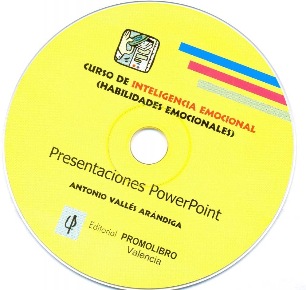 CURSO DE INTELIGENCIA EMOCIONAL. HABILIDADES EMOCIONALES ATENCIÓN: ESTE CURSO ESTÁ REPRODUCIDO, Y A LA VENTA, SOLAMENTE EN CD ROM