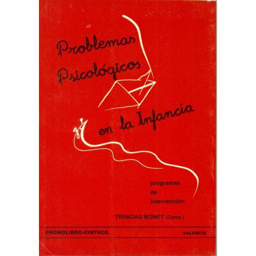PROBLEMAS PSICOLÓGICOS EN LA INFANCIA. PROGRAMAS DE INTERVENCIÓN