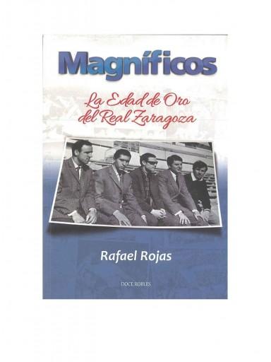 LIBRO LOS MAGNÍFICOS - LA EDAD DE ORO DEL REAL ZARAGOZA [0]