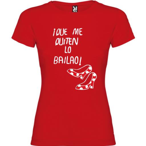 Camiseta Que me quiten lo bailao [1]