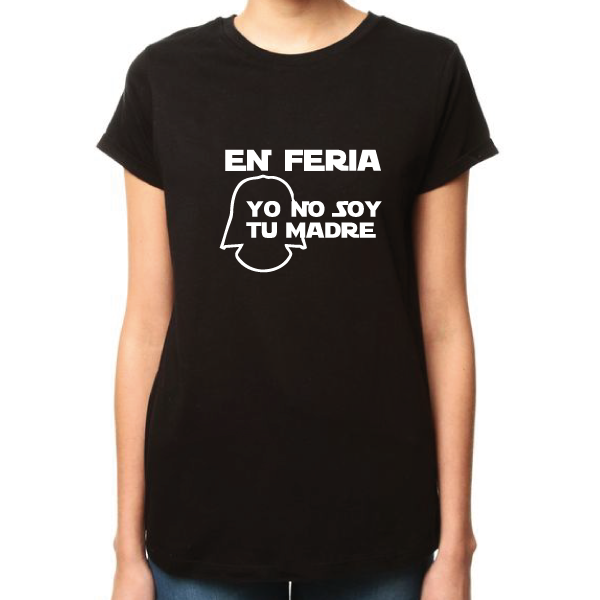 Camiseta Yo no soy tu madre