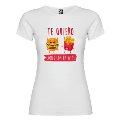 Camiseta Te Quiero Comer con Patatas (Mujer)
