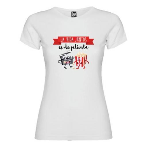 Camiseta La Vida Juntos es de Película (Mujer)