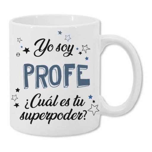 Taza Yo Soy Profe, ¿Cuál es tu súper poder?