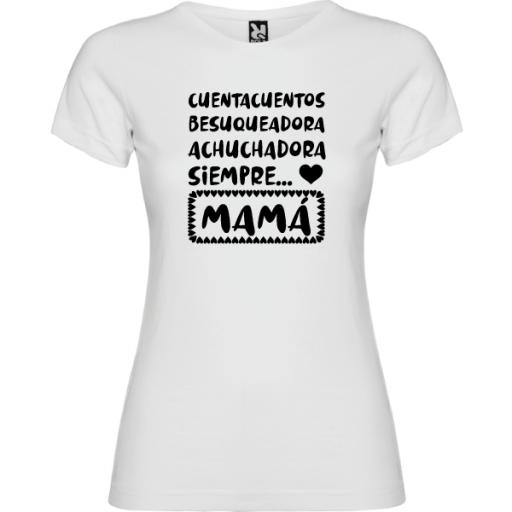 Camiseta achuchadora siempre mama [1]