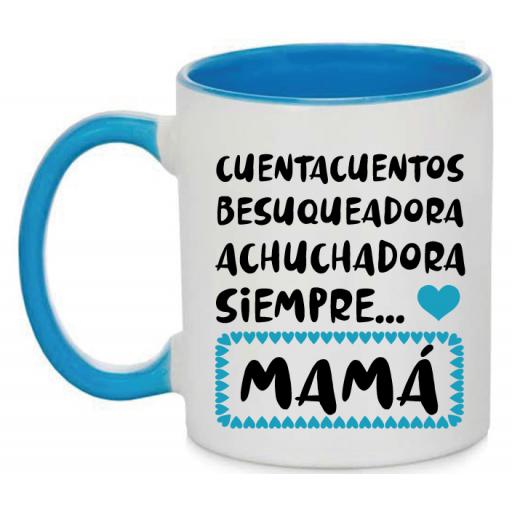 Taza Achuchadora siempre mama [2]