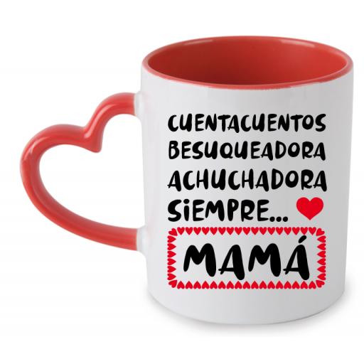 Taza Achuchadora siempre mama [1]
