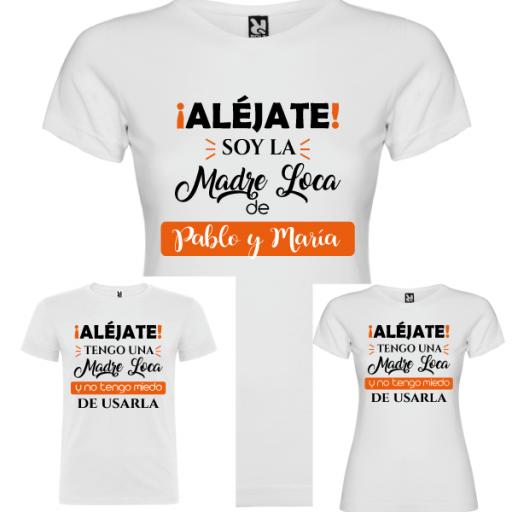 3 Camisetas Madre Loca (MAMA, 1 NIÑO Y 1 NIÑA) [1]