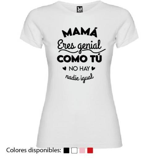 Camiseta Mamá Eres Genial [1]