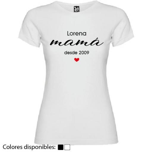 Camiseta Personalizada Mamá Desde...