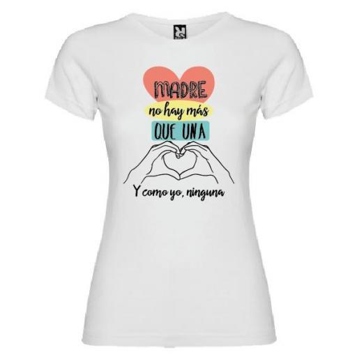 Camiseta Madre No Hay Más que Una
