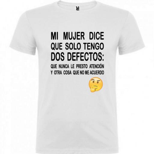 Camiseta Tengo dos defectos [2]