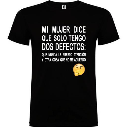 Camiseta Tengo dos defectos [1]
