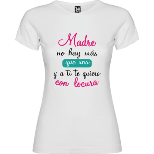 Camiseta Básica Madre no hay mas que una