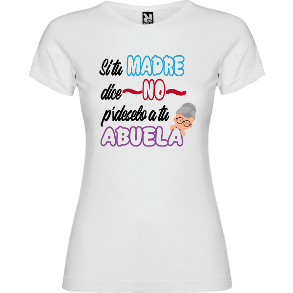 Camiseta Si tu madre dice no