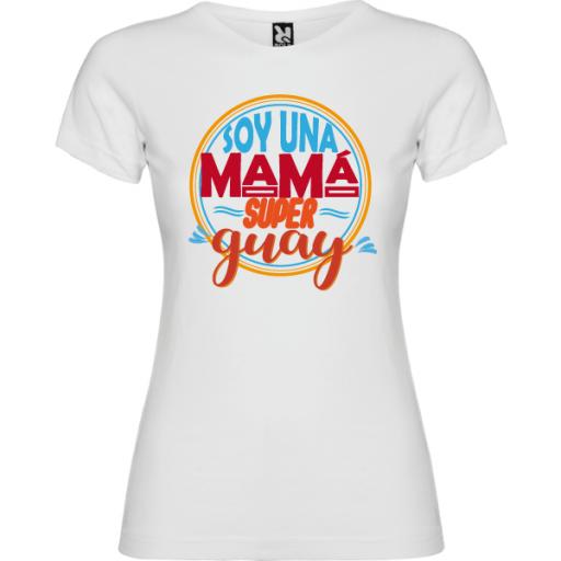 Camiseta Soy una mama super guay