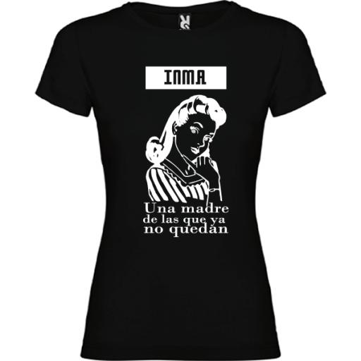 Camiseta Madre de las que ya no quedan [3]