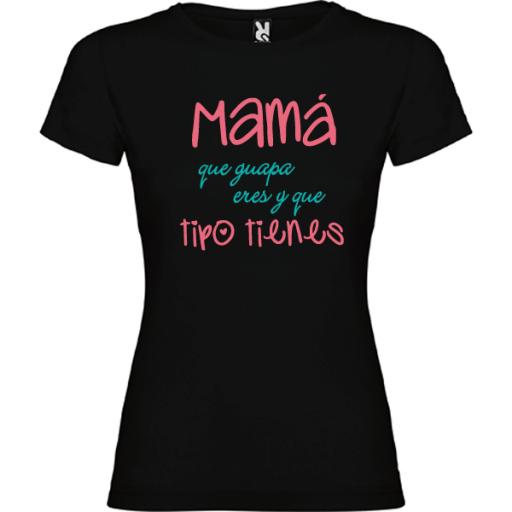 Camiseta Básica Mama que guapa eres [1]
