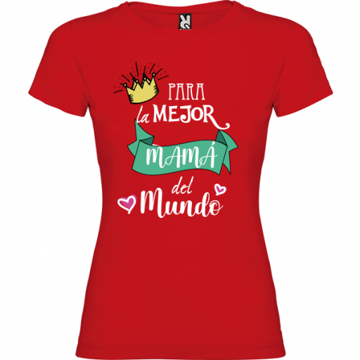 Camiseta Para la mejor mama [1]