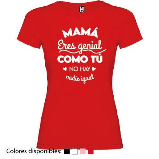 Camiseta Mamá Eres Genial [3]