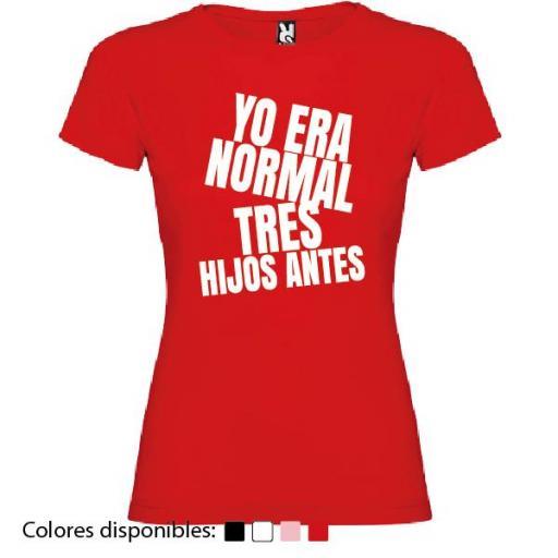 """Camiseta Personalizada Yo Era Normal """"X"""" Hijos Antes [1]"""