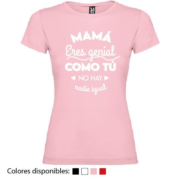 Camiseta Mamá Eres Genial