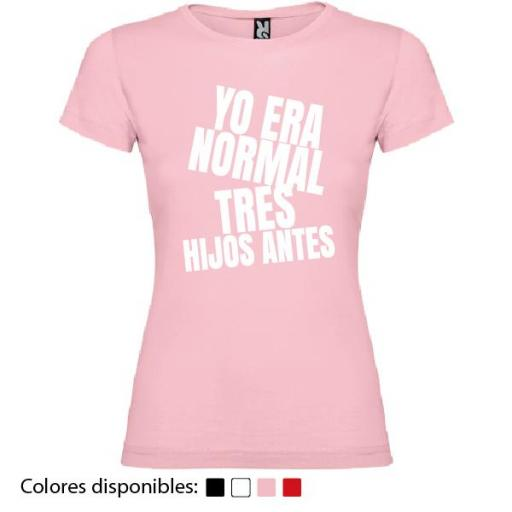 """Camiseta Personalizada Yo Era Normal """"X"""" Hijos Antes [2]"""